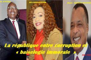 Quand Firmin Ayessa vole, Sassou-Nguesso baise : La république baignée dans une rivière de « baiselogie immorale »