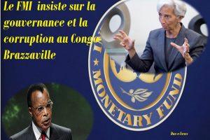 Le FMI persiste, signe et insiste sur la gouvernance et la corruption au Congo-Brazzaville