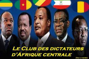 le club des dictateurs d'Afrique centrale