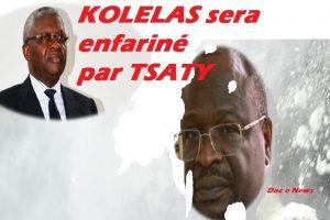 Kolelas sera enfariné par Tsaty