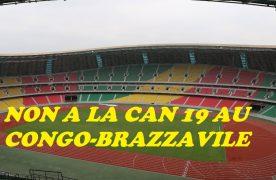 Le Congo de SASSOU, de la république en ruine vers un État néant veut organiser la CAN 19 !!!