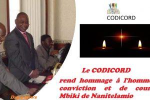 Communiqué : le CODICORD rend hommageàl'hommede conviction et de courage Mbiki de Nanitelamio