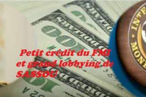 Petit crédit du FMI et grand lobbying de SASSOU