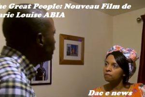 The Great People: Nouveau Film de Marie Louise ABIA