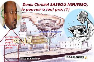 Denis Christel SASSOU NGUESSO, le pouvoir à tout prix (1)