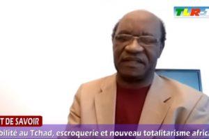 Stabilité au Tchad, escroquerie et nouveau totalitarisme africain
