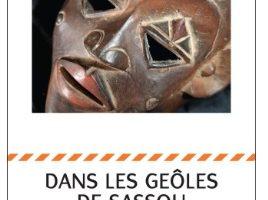 Livres:  Marta N'DÉLÉ,  DANS LES GEÔLES DE SASSOU – Récit-témoignage