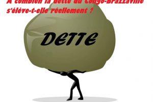 À combien la dette du Congo-Brazzaville s'élève-t-elle réellement ?