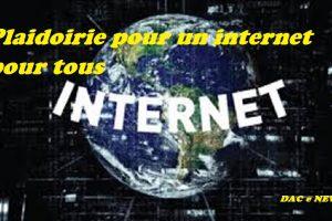 Plaidoirie pour un internet pour tous