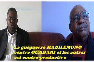 La guéguerre MABILEMONO contre OUABARI et les autres  est contre-productive