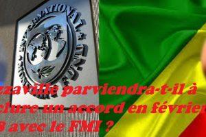 Brazzaville parviendra-t-il à conclure un accord en février 2018 avec le FMI ?
