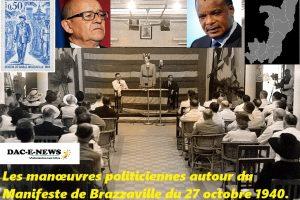Les manœuvres politiciennes autour du Manifeste de Brazzaville du 27 octobre 1940.