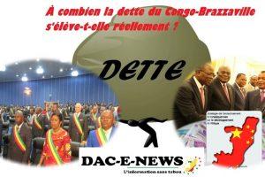 POURQUOI LA DETTE CONGOLAISE NE FAIT PAS PARTIE DU DÉBAT POLITIQUE AU CONGO?