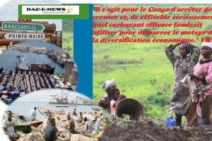 LE CONGO DOIT CHANGER DE MOTEUR ÉCONOMIQUE.