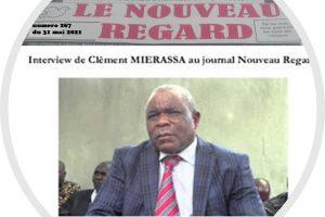 Interview du Président Clément MIERASSA dans le «NOUVEAU REGARD» dans sa parution numéro 267 du 31 mai 2021